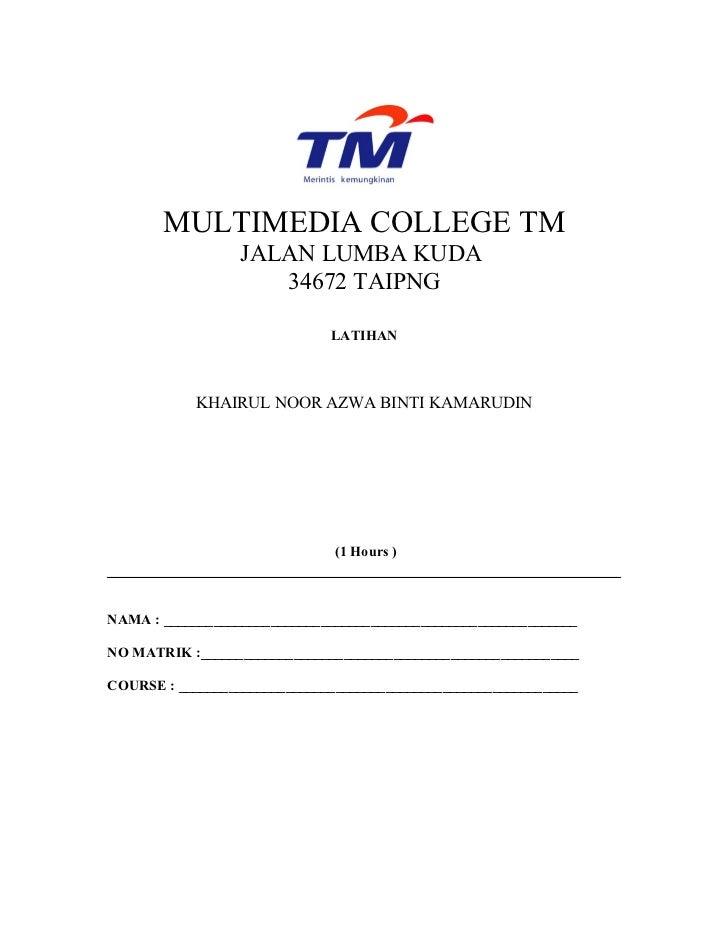 MULTIMEDIA COLLEGE TM                  JALAN LUMBA KUDA                     34672 TAIPNG                              LATI...