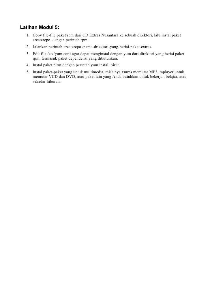 LatihanModul5:   1. Copy file-file paket rpm dari CD Extras Nusantara ke sebuah direktori, lalu instal paket      create...