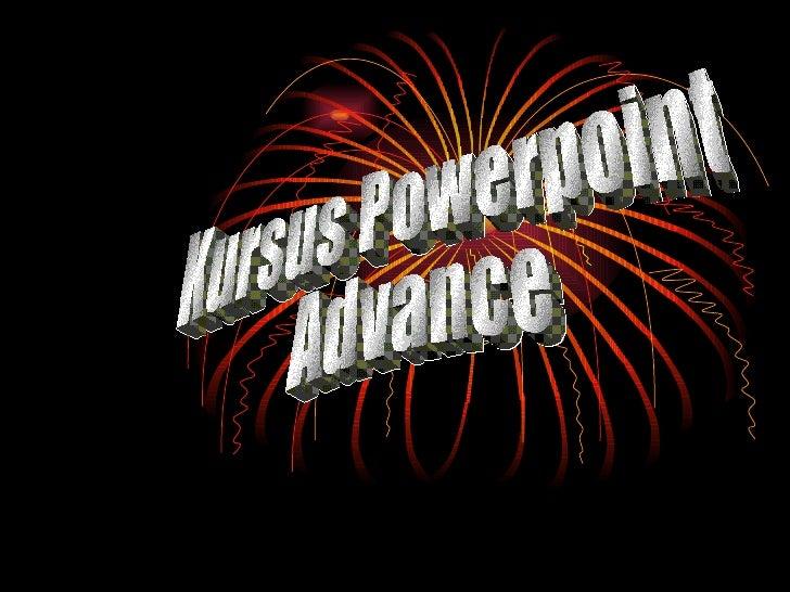 Kursus Powerpoint  Advance