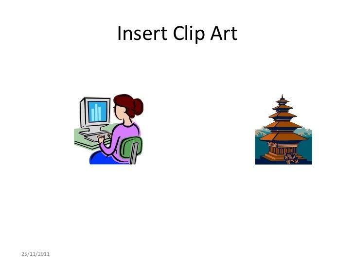 Insert Clip Art25/11/2011