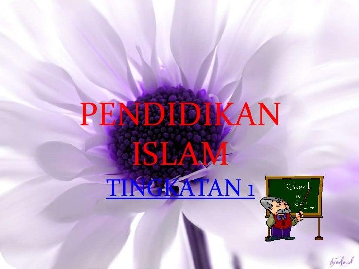 PENDIDIKAN     SOLAT   ISLAM TINGKATAN 1