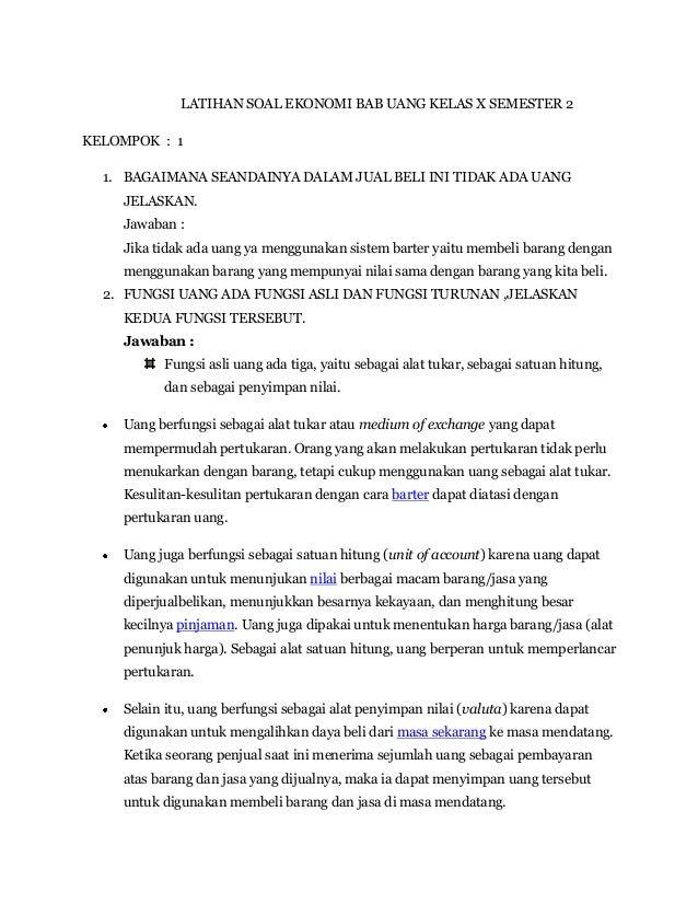 LATIHAN SOAL EKONOMI BAB UANG KELAS X SEMESTER 2KELOMPOK : 1  1. BAGAIMANA SEANDAINYA DALAM JUAL BELI INI TIDAK ADA UANG  ...