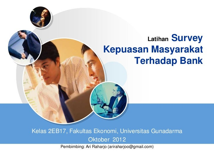 Survey    Latihan                              Kepuasan Masyarakat                                   Terhadap BankKelas 2E...