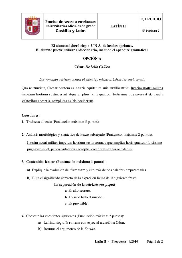 Latín II - Propuesta 4/2010 Pág. 1 de 2 Pruebas de Acceso a enseñanzas universitarias oficiales de grado Castilla y León L...