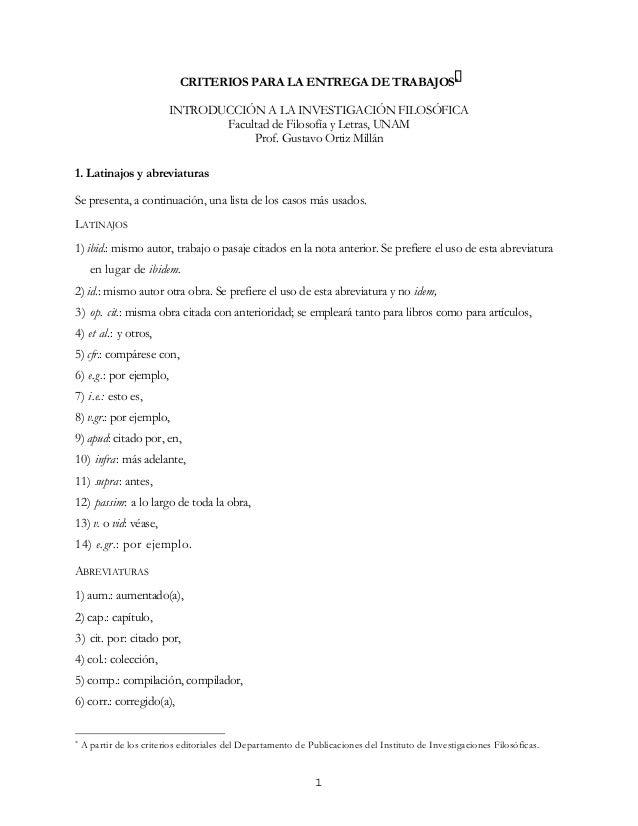 CRITERIOS PARA LA ENTREGA DE TRABAJOS*  INTRODUCCIÓN A LA INVESTIGACIÓN FILOSÓFICA  Facultad de Filosofía y Letras, UNAM  ...