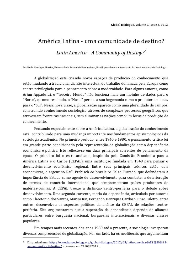 Global Dialogue. Volume 2, Issue 2, 2012.             América Latina - uma comunidade de destino?                         ...
