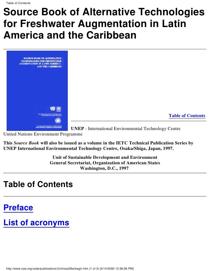 Table of ContentsSource Book of Alternative Technologiesfor Freshwater Augmentation in LatinAmerica and the Caribbean     ...