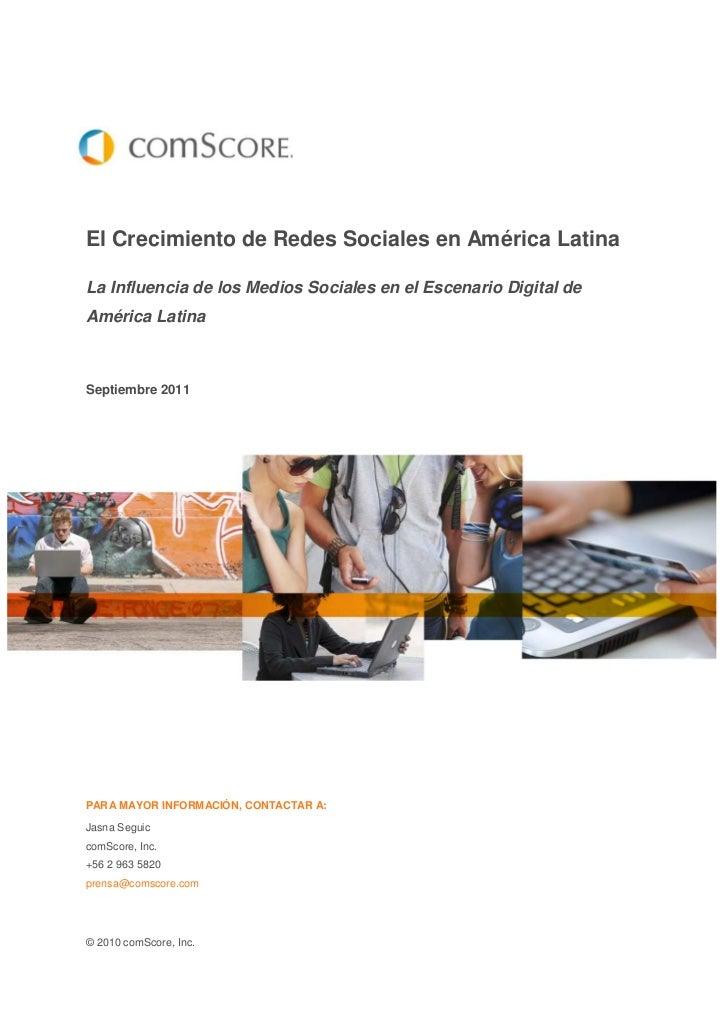 El Crecimiento de Redes Sociales en América LatinaLa Influencia de los Medios Sociales en el Escenario Digital deAmérica L...