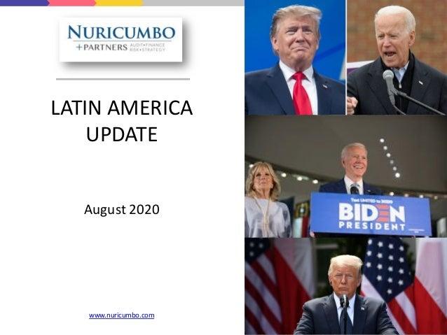 LATIN AMERICA UPDATE August 2020 www.nuricumbo.com