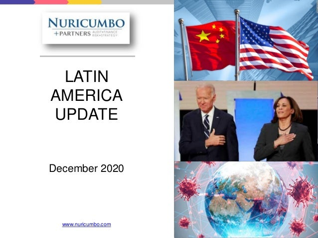 LATIN AMERICA UPDATE December 2020 www.nuricumbo.com