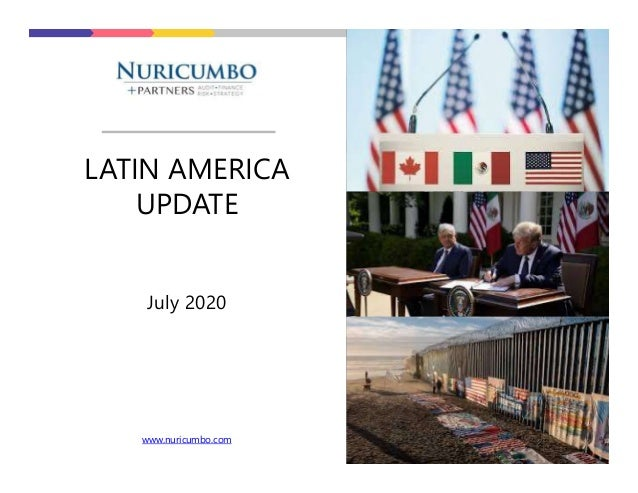 LATIN AMERICA UPDATE July 2020 www.nuricumbo.com
