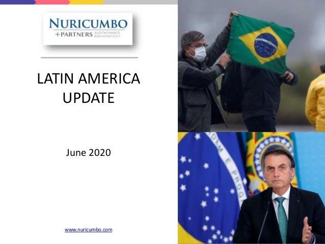 LATIN AMERICA UPDATE June 2020 www.nuricumbo.com