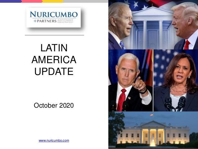 LATIN AMERICA UPDATE October 2020 www.nuricumbo.com