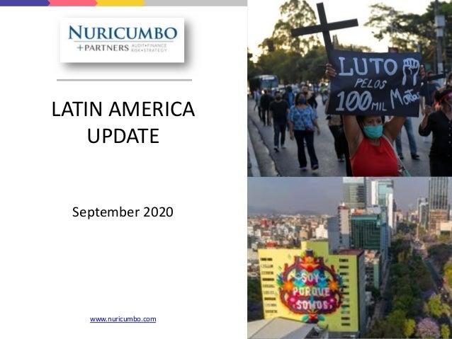 LATIN AMERICA UPDATE September 2020 www.nuricumbo.com