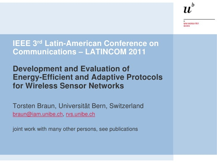 IEEE 3rd Latin-American Conference onCommunications – LATINCOM 2011Development and Evaluation ofEnergy-Efficient and Adapt...