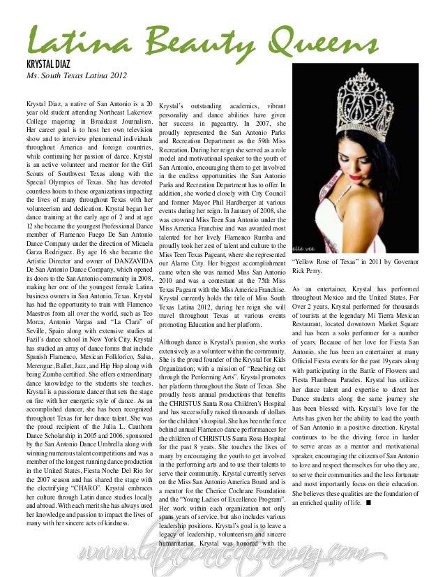Latina Beauty QueensKrystal DiazMs. South Texas Latina 2012Krystal Diaz, a native of San Antonio is a 20        Krystal's ...