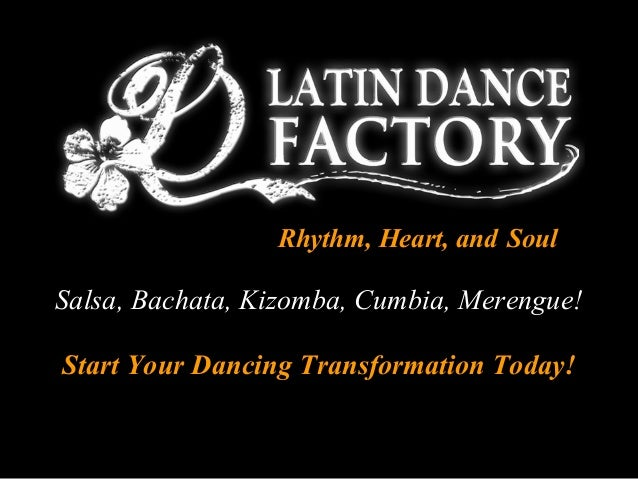 Rhythm, Heart, and Soul Salsa, Bachata, Kizomba, Cumbia, Merengue! Start Your Dancing Transformation Today!