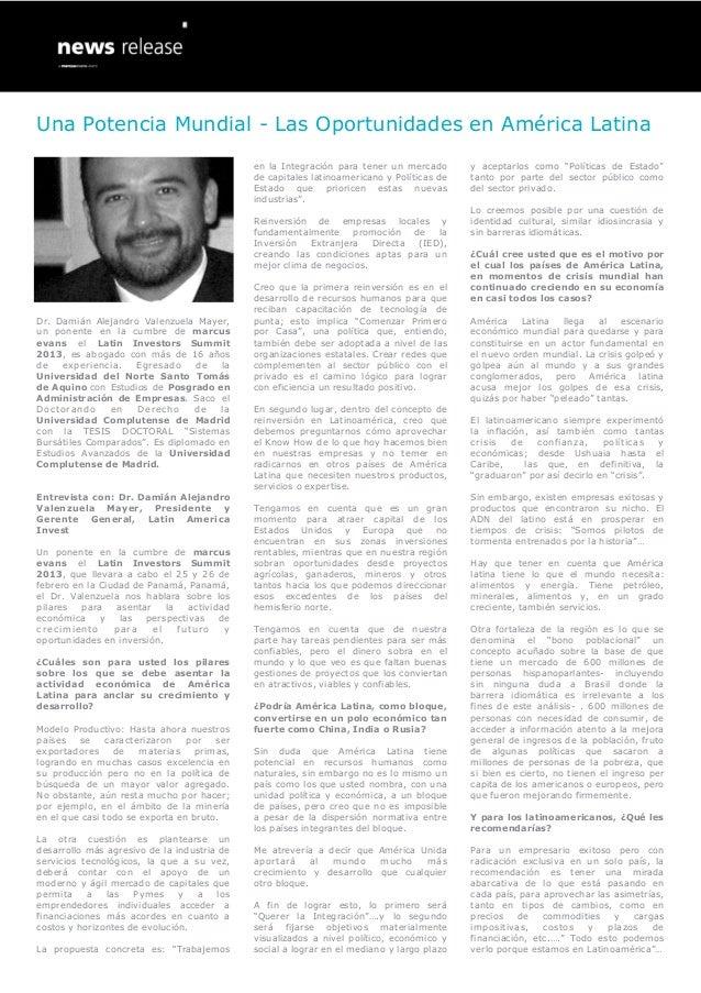Una Potencia Mundial - Las Oportunidades en América Latina                                                 en la Integraci...