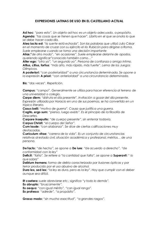 """EXPRESIONES LATINAS DE USO EN EL CASTELLANO ACTUAL  Ad hoc: """"para esto"""". Un objeto ad hoc es un objeto adecuado, a propósi..."""