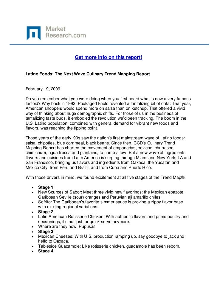 Get more info on this report!Latino Foods: The Next Wave Culinary Trend Mapping ReportFebruar...