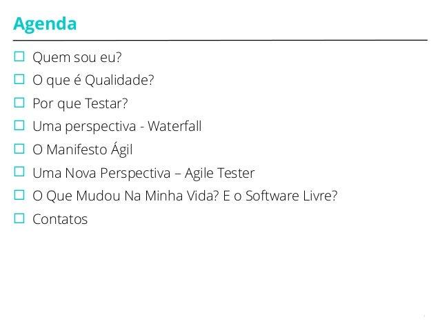 Agile Testing, por Carolina Borim Slide 2