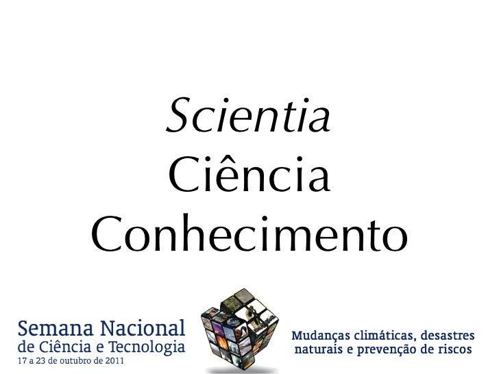 Scientia Ciência Conhecimento