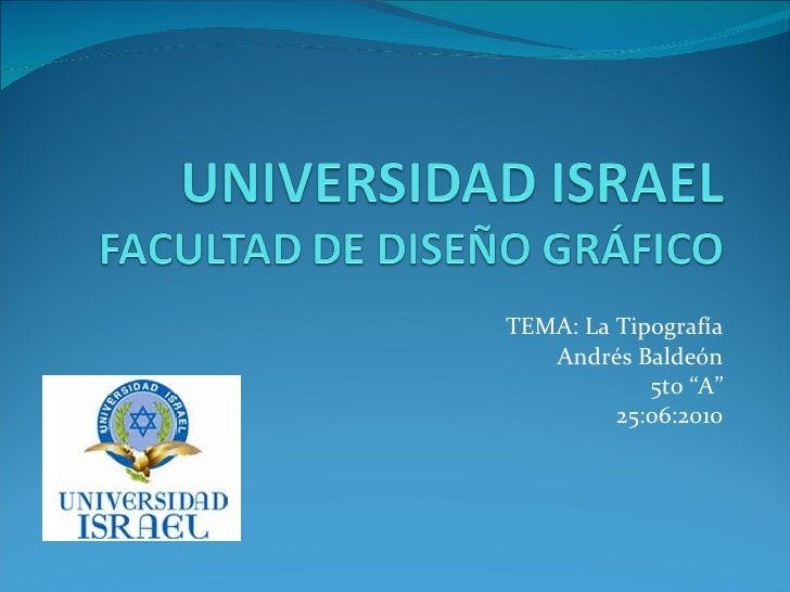 """TEMA: La Tipografía Andrés Baldeón 5to """"A"""" 25:06:2010"""