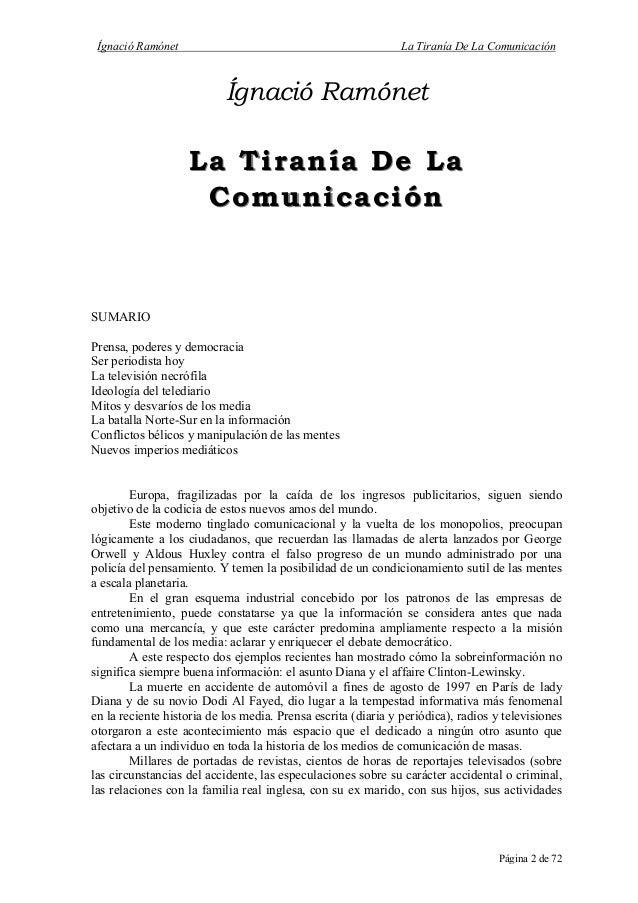 La tirania de las comunicaciones ramonet Slide 2