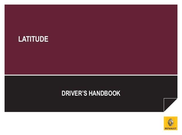LATITUDE           DRIVER'S HANDBOOK