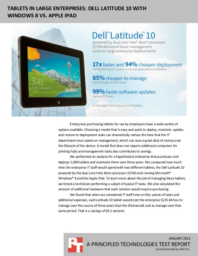 TABLETS IN LARGE ENTERPRISES: DELL LATITUDE 10 WITHWINDOWS 8 VS. APPLE IPAD                          Enterprises purchasin...