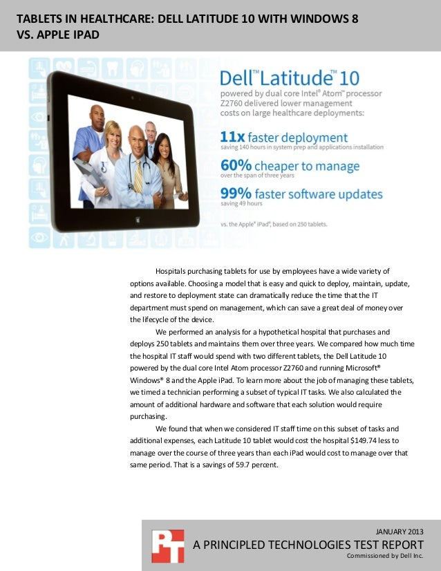 TABLETS IN HEALTHCARE: DELL LATITUDE 10 WITH WINDOWS 8VS. APPLE IPAD                         Hospitals purchasing tablets ...