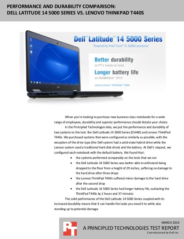MARCH 2014 A PRINCIPLED TECHNOLOGIES TEST REPORT Commissioned by Dell Inc. PERFORMANCE AND DURABILITY COMPARISON: DELL LAT...