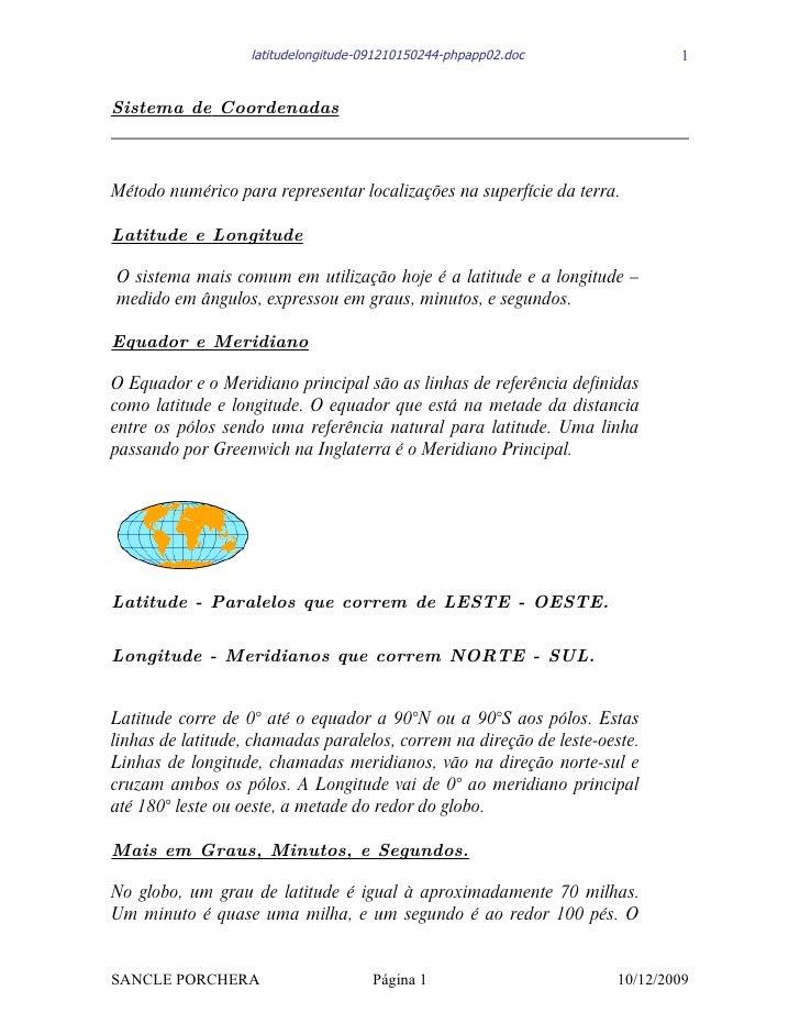 latitudelongitude-091210150244-phpapp02.doc               1   Sistema de Coordenadas    Método numérico para representar l...