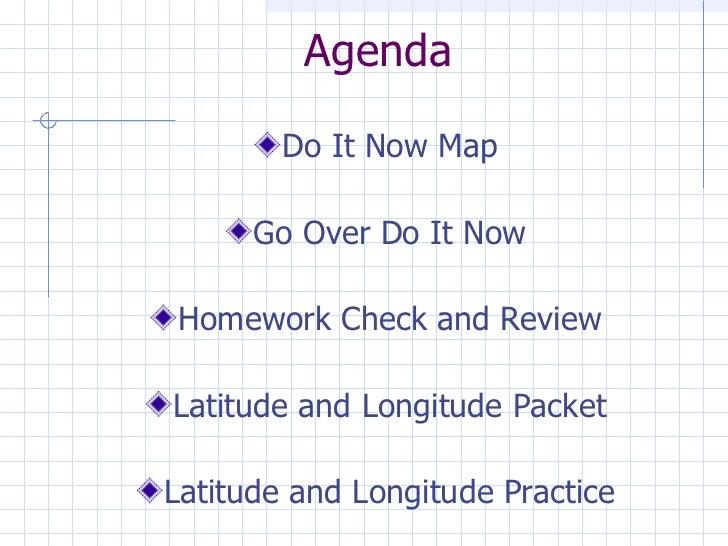 Agenda <ul><li>Do It Now Map </li></ul><ul><li>Go Over Do It Now </li></ul><ul><li>Homework Check and Review </li></ul><ul...