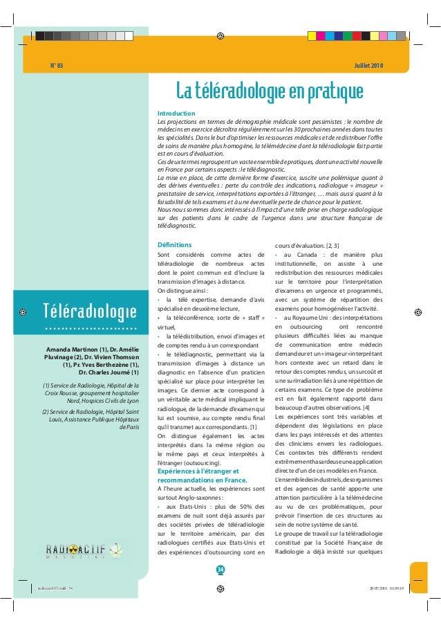 N° 03 Juillet 2010 34 Téléradiologie ....................... Latéléradiologieenpratique Introduction Les projections en te...