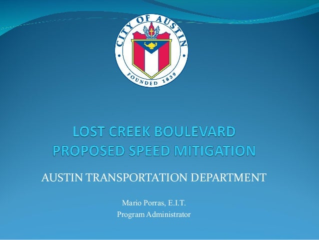 AUSTIN TRANSPORTATION DEPARTMENT Mario Porras, E.I.T. Program Administrator