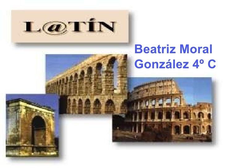 Beatriz Moral González 4º C