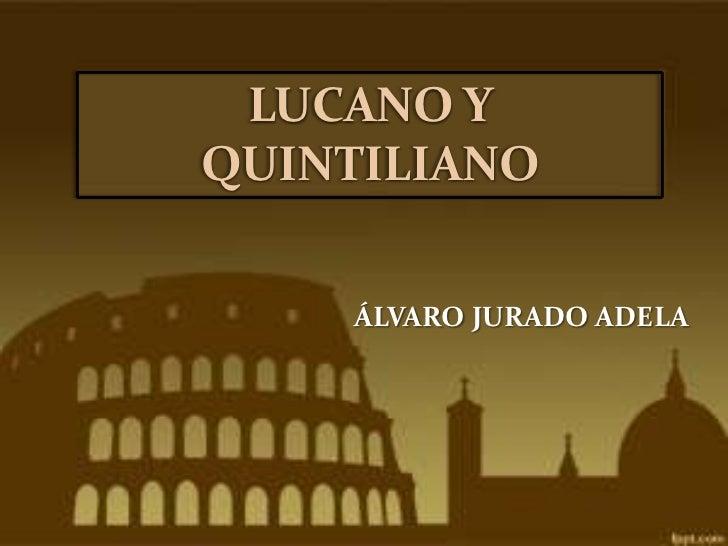 LUCANO YQUINTILIANO    ÁLVARO JURADO ADELA