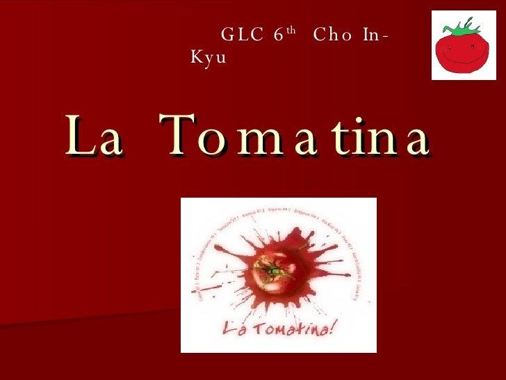 La Tomatina GLC 6 th   Cho In-Kyu