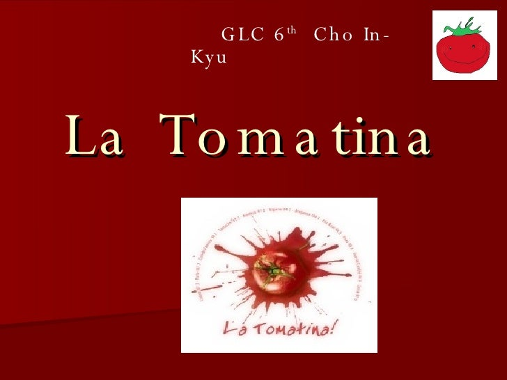 La Tomatina GLC 6 th   Cho In-Kyu
