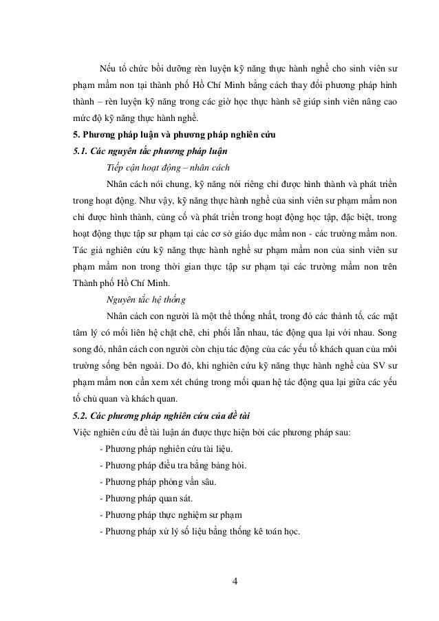 4 Nếu tổ chức bồi dưỡng rèn luyện kỹ năng thực hành nghề cho sinh viên sư phạm mầm non tại thành phố Hồ Chí Minh bằng cách...