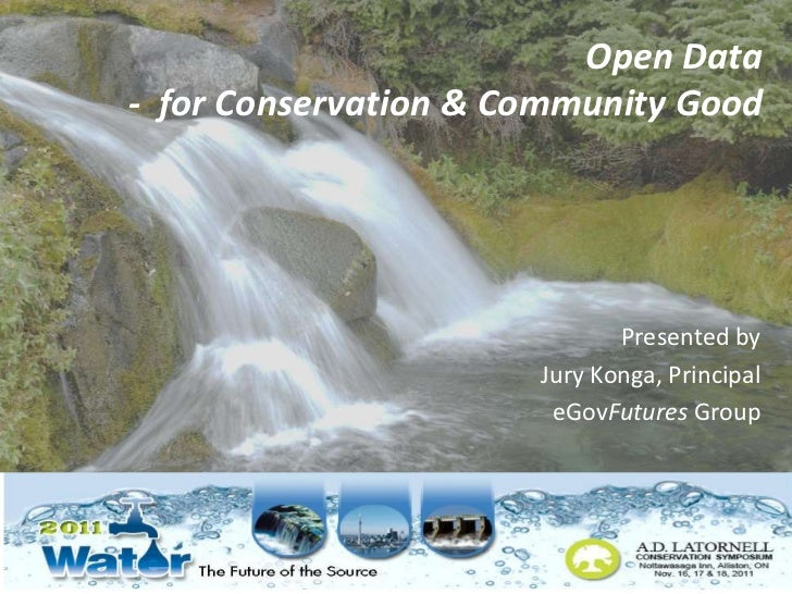 Open Data- for Conservation & Community Good                             Presented by                      Jury Konga, Pri...