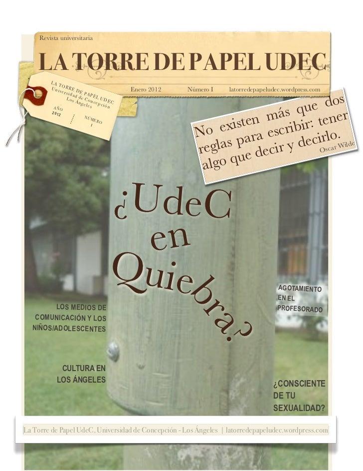 Revista universitaria    Revista universitaria     LA TORRE DE PAPEL UDEC         LA            T         Uni ORRE D      ...