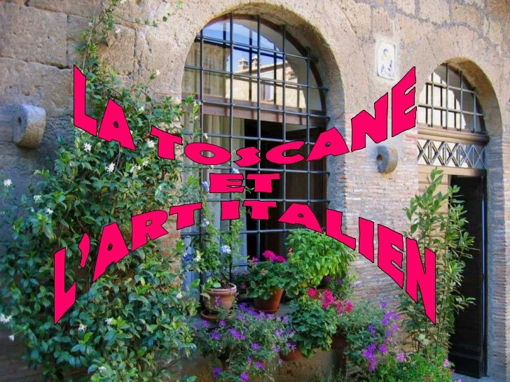 LA TOSCANE ET L'ART ITALIEN