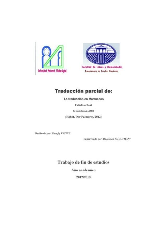 La traducción en la civilización musulmana Estado actual de la traducción en Marruecos 17 juin 2013 2 Un gran agradecimien...