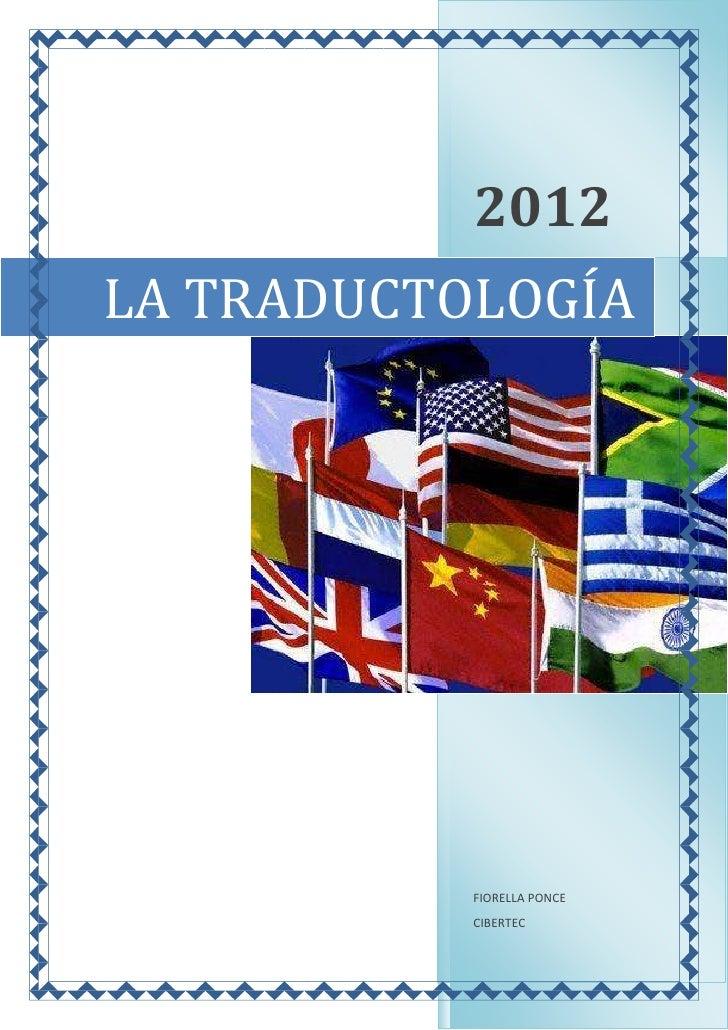 2012LA TRADUCTOLOGÍA           FIORELLA PONCE           CIBERTEC