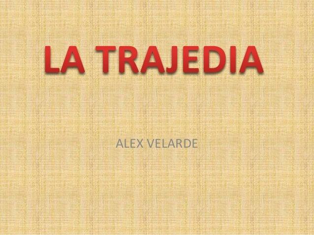 ALEX VELARDE