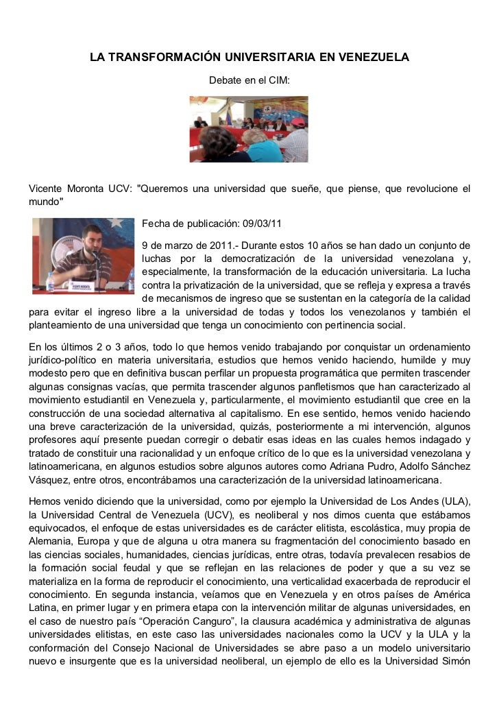 LA TRANSFORMACIÓN UNIVERSITARIA EN VENEZUELA                                         Debate en el CIM:Vicente Moronta UCV:...