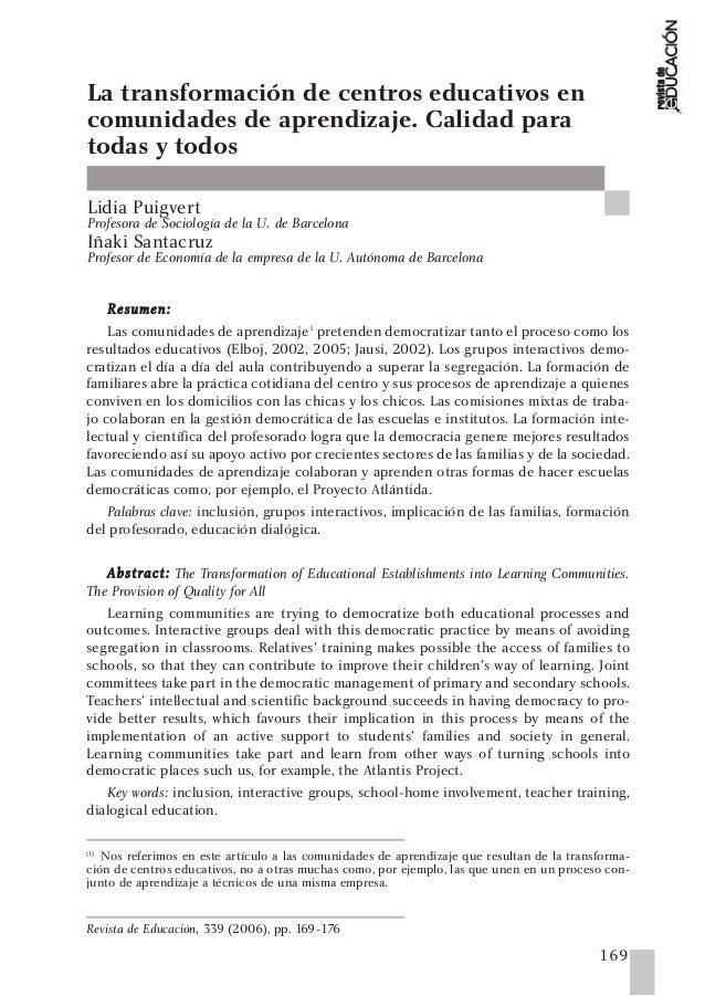 169 Revista de Educación, 339 (2006), pp. 169-176 RReessuummeenn:: Las comunidades de aprendizaje1 pretenden democratizar ...