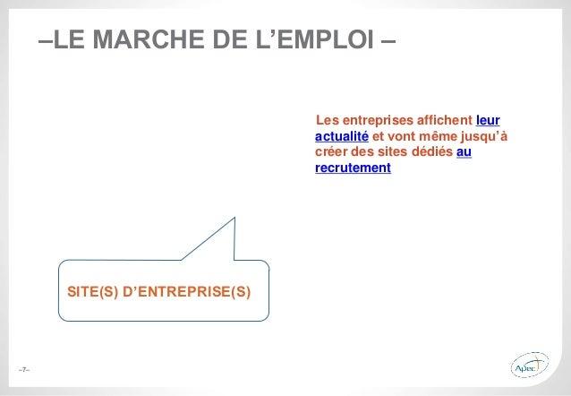 –7– –LE MARCHE DE L'EMPLOI – Les entreprises affichent leur actualité et vont même jusqu'à créer des sites dédiés au recru...